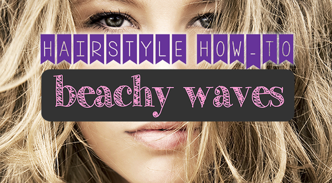 Hairstyle How To: Get Casual Beachy Waves