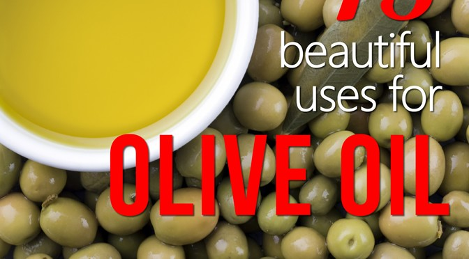 15 Beautiful Uses For Olive Oil