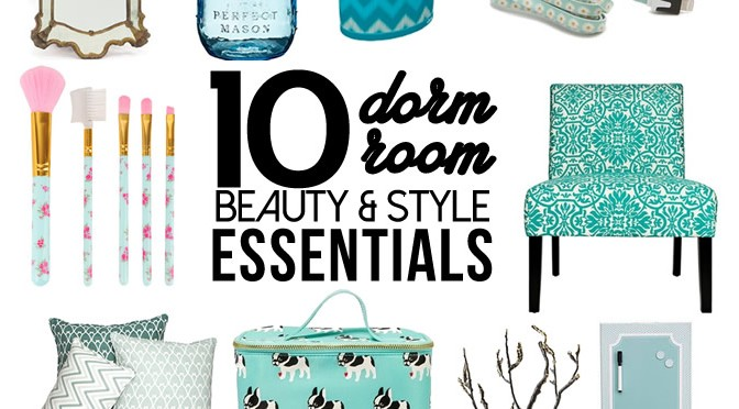10 Dorm Room Beauty & Style Essentials