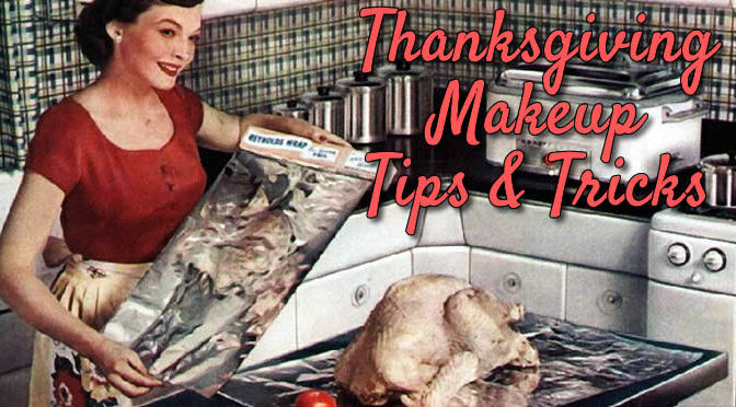 Thanksgiving Makeup Tips & Tricks