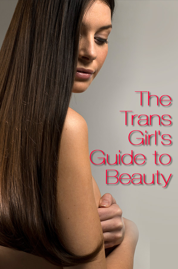 trans women beauty tips transitioning
