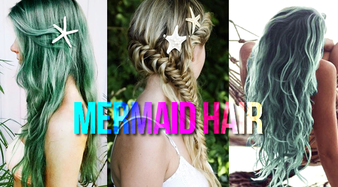 Summer 2015 Beauty Trends: Let's All Just Be Mermaids.