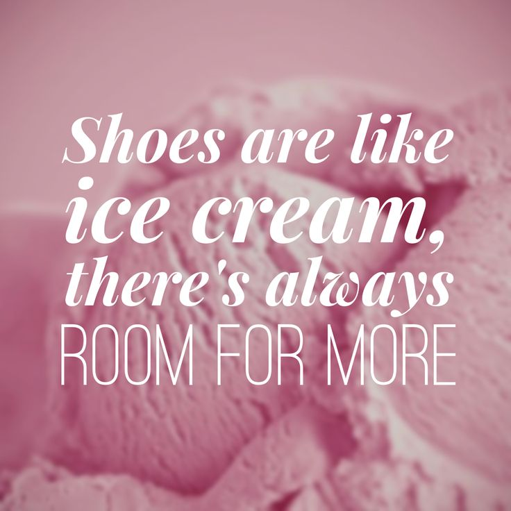 shoes are like ice cream sassinista