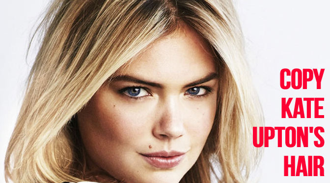 How To Copy Kate Upton's Glam Hair
