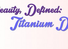 Beauty, Defined: Titanium Dioxide