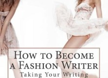 How to Become a Fashion Writer Review