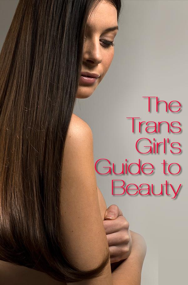 trans women beauty tips transitioning