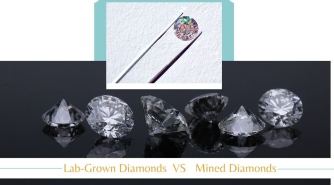 How are Lab-Grown Diamonds Different from Mined Diamonds?